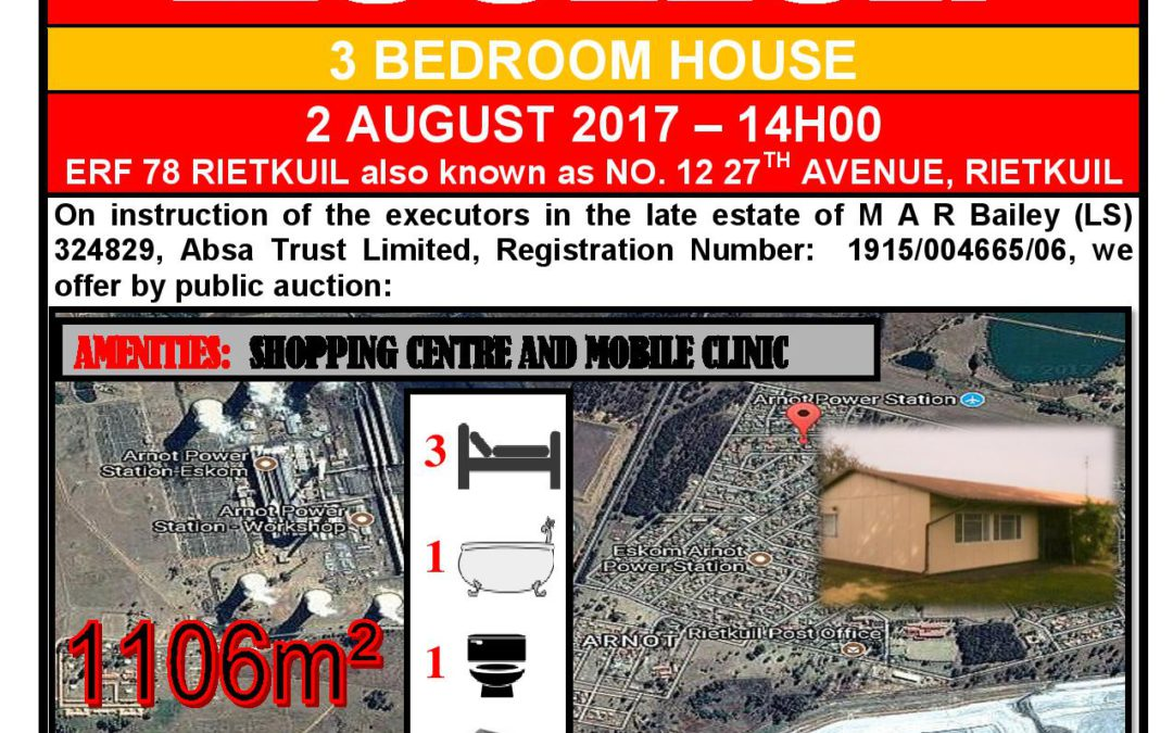 3 BEDROOM HOUSE ON AUCTION – 2 AUGUST 2017 @ 14H00 – RIETKUIL