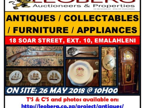 ANTIQUES / COLLECTABLES / FURNITURE / APPLIANCES – AUCTION 26 MAY 2018 AT 10H00